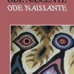 Ode nascente / Ode naissante