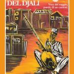 Canto del djali,Voce del saggio, parole di un cantore