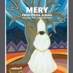 Méry, principessa albina, racconto di un sogno africano